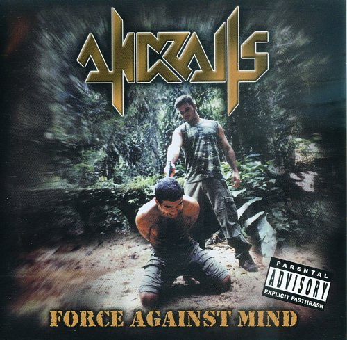 Andralls - Force Against Mind (2003)
