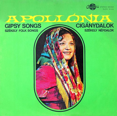Apollónia – Gipsy Songs - Székely Folk Songs (1973)