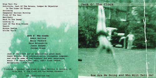 Jack O' The Clock - How Are We Doing and Who Will Tell Us? (2011)