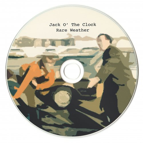 Jack O' The Clock - Rare Weather (2008)