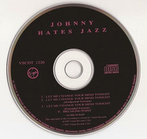 Johnny Hates Jazz - Le Me Change Your Mind Tonight (1991, CDM)