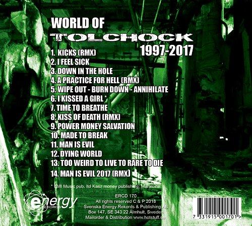 Tolchock - World Of Tolchock 1997-2017 (2018 EMI Music, Maratone, Svenska Energy Rekords, Sweden)
