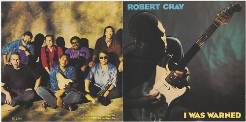 Robert Cray Band, The - I Was Warned (1992)