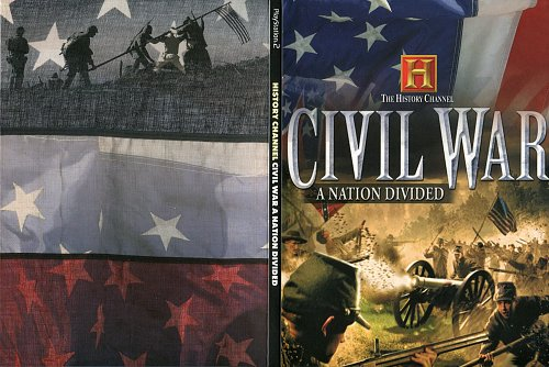 History Channel: Civil War - A Nation Divided, The