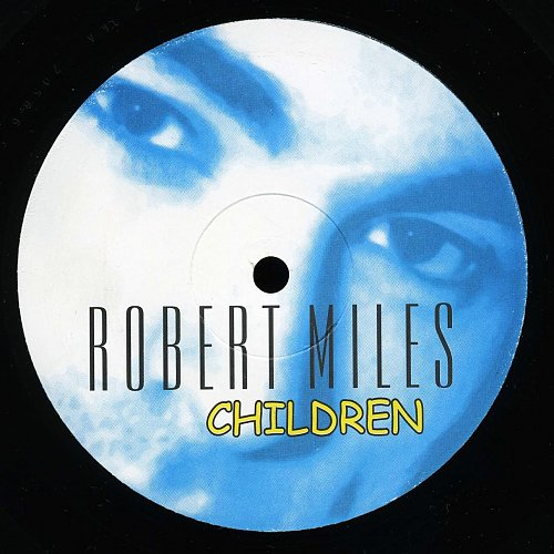 Robert Miles - Children - 1996 Overdance! - ORA 2056-6