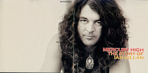 Ian Gillan - Mercury High. The Story of Ian Gillan (2004)