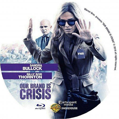 Наш Бренд – Кризис / Our Brand Is Crisis (2015)
