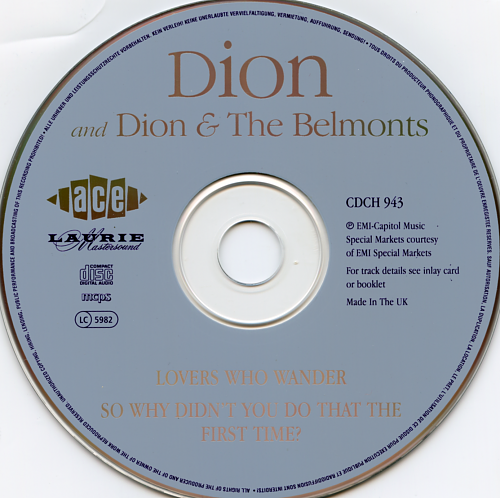 Dion And Dion & The Belmonts & Lovers Who Wander & So Why Didn't You Do That First Time? (1985)