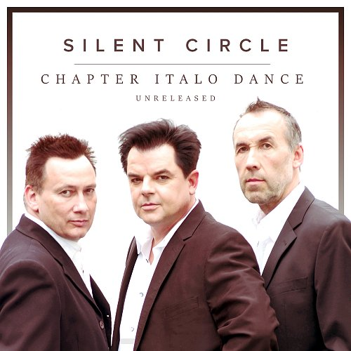 Silent Circle - Chapter Italo Dance Unreleased (2018)