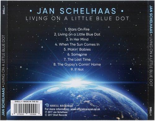 Jan Schelhaas (Caravan) - Living On A Little Blue Dot (2017)