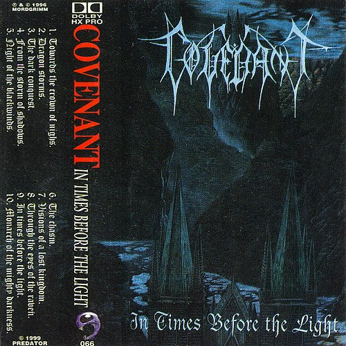 Covenant - In Times Before The Light (1995 X-Ray Studios; 1996/97 Mordgrimm; 1999 Predator, Russia)