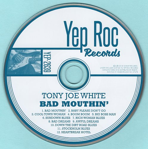 Tony Joe White - Bad Mouthin' (2018)