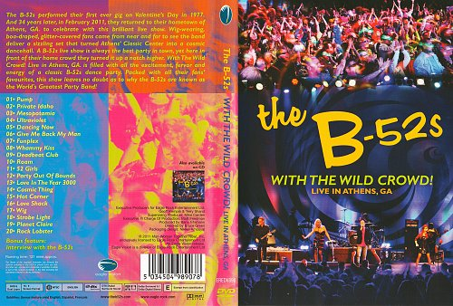 B-52's - With The Wild Crowd. Live In Athens (2011)