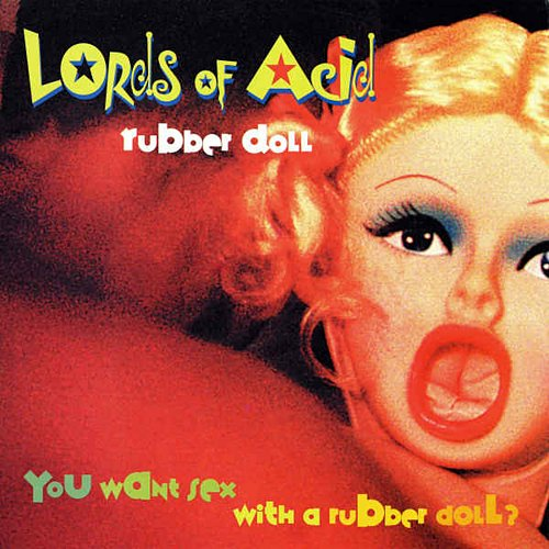 Lords of Acid - Rubber Doll (1997) [Antler Subway Records, 10 Past 10, Belgium; TPT 3501]