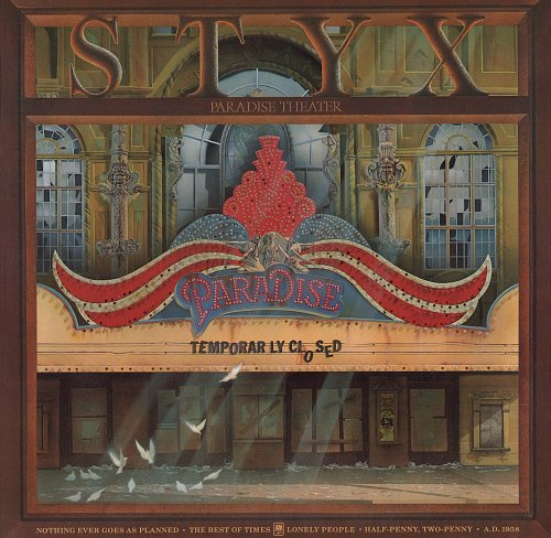 Styx - Paradise Theatre (1980) [A&M Records – AMP-28022]