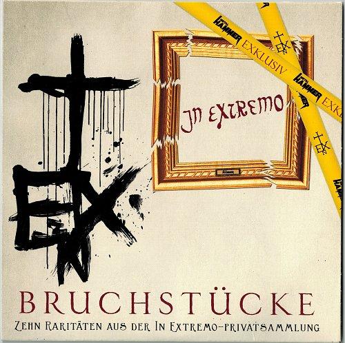 In Extremo - Bruchstücke: Zehn Raritäten Aus Der In Extremo - Privatsammlung (2013)