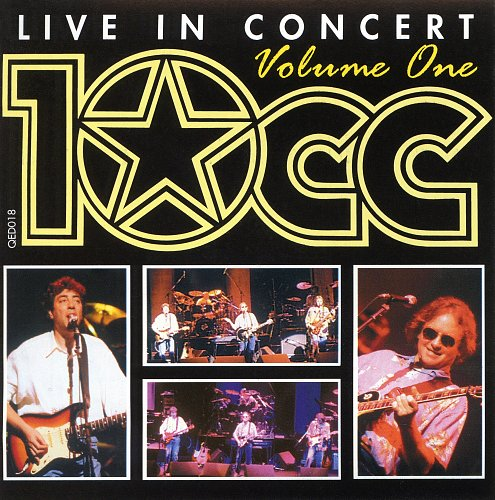 10cc - Live In Concert. Volume One (1995)