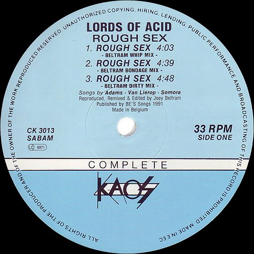 Lords of Acid - Rough Sex mix by Loey Beltram (1991 MCT/Best Beat, Complete Kaos, Belgium/EEC)