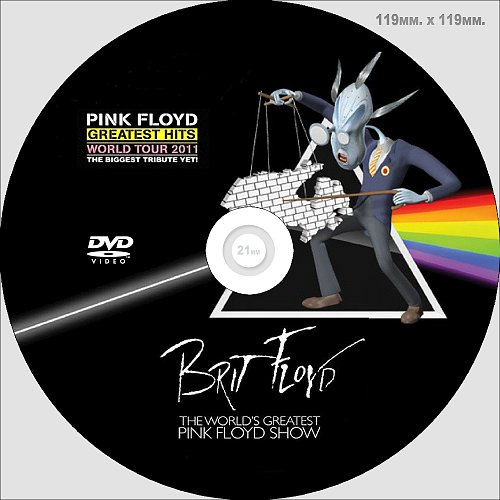 Brit Floyd - The Pink Floyd Tribute Show (2011)