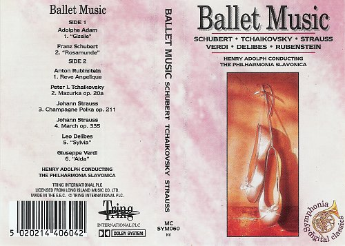 The Philharmonia Slavonica. Henry Adolph Conducting - Ballet Music (2000) [Tring International - SY]