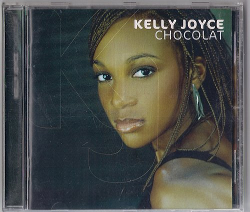 Kelly Joyce - Chocolat (2004)
