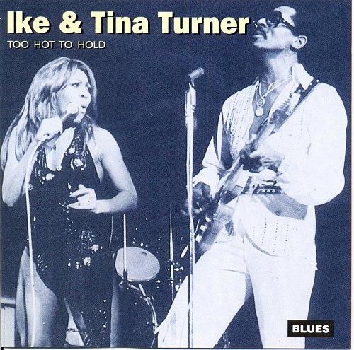 Ike & Tina Turner - Too Hot To Hold (1998)