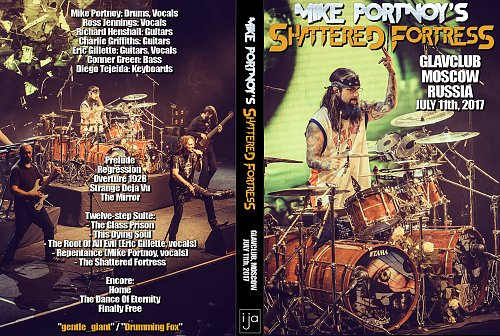 Mike Portnoy's Shattered Fortress ''Moscow 2017''