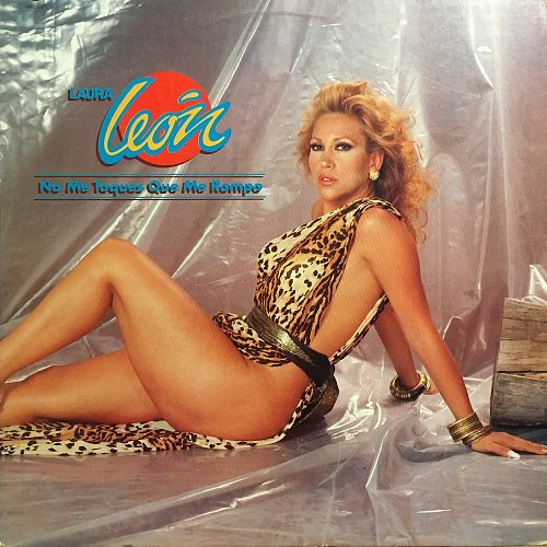 Laura Leon - No Me Toques Que Me Rompo (1989)
