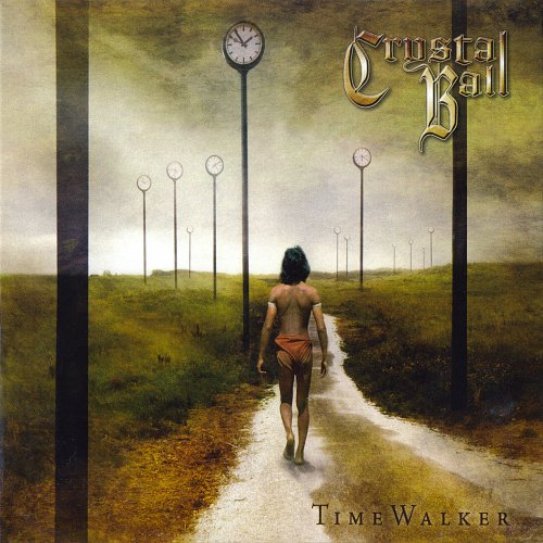 Crystal Ball - Time Walker (2005 Nuclear Blast GmbH, Germany)