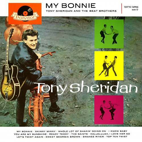 Tony Sheridan And The Beat Brothers ‎- My Bonnie (1962)