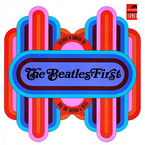 Beatles With Tony Sheridan & Guests - The Beatles' First (1964)