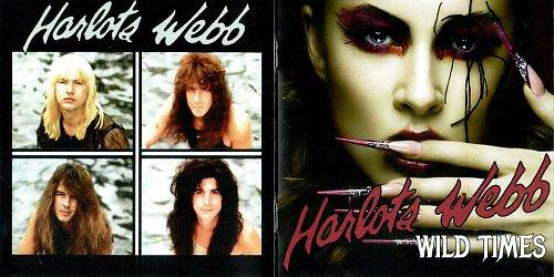 Harlots Webb - Wild Times (1990/2016)