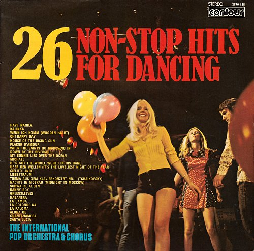 International Pop Orchestra - At Last 26 Non-Stop Hits For Dancing (1972)