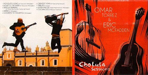 Omar Torrez & Eric McFadden - Cholula Sessions (2018)