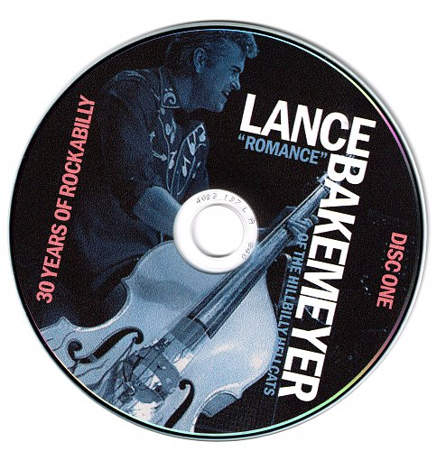 Lance ''Romance'' Bakemeyer of the Hillbilly Hellcats - 30 Years Of Rockabilly (2014)