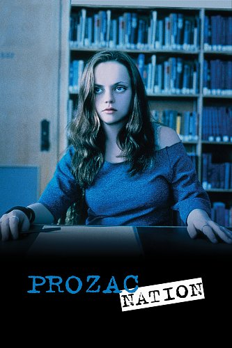 Нация прозака / Prozac Nation (2001)